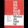 """Publicación de 6 proyectos en el libro """"Nuevos modos de habitar"""" del CSCAE"""