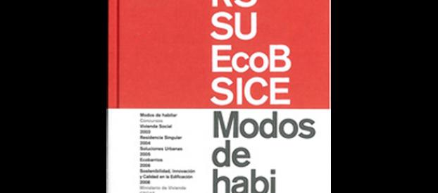 Publicación de 6 proyectos en el libro «Nuevos modos de habitar» del CSCAE