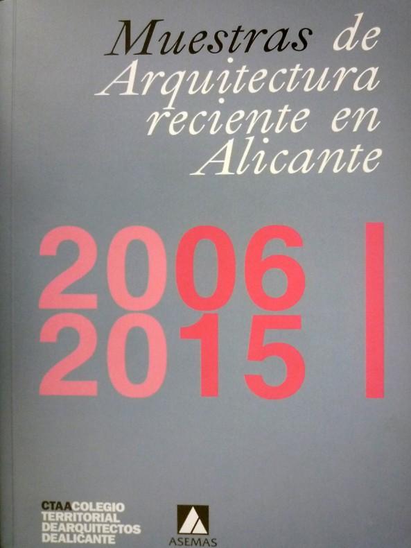 Publicación en el libro Arquitectura Reciente de Alicante 2006-2015