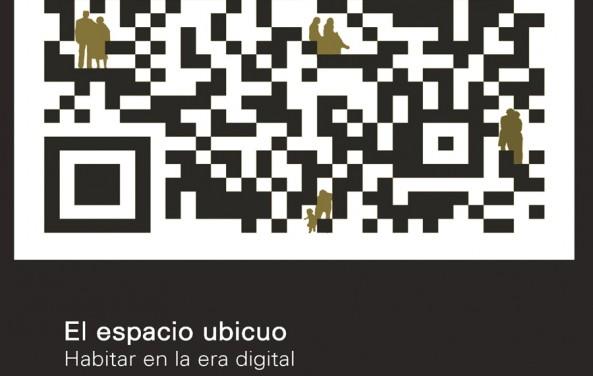 Libro «El espacio Ubicuo. Habitar en la era digital»